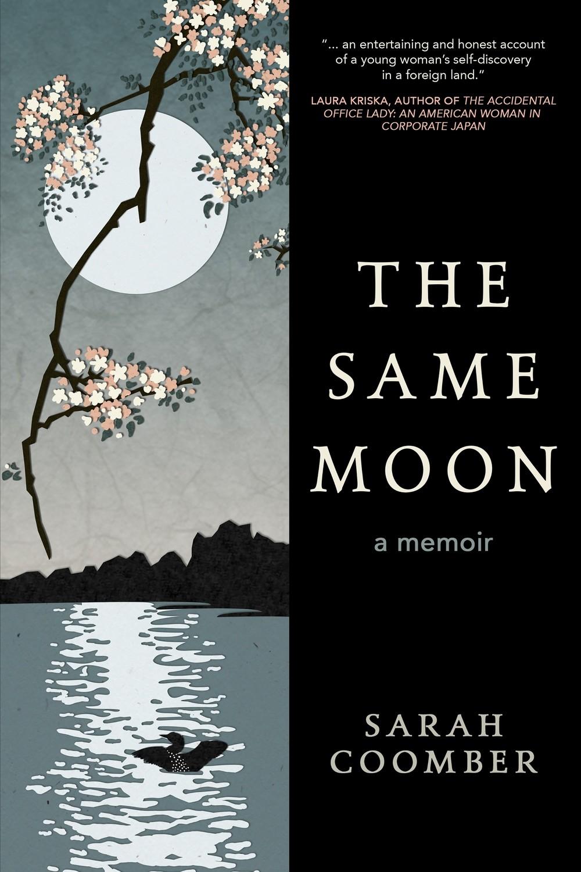 The Same Moon - a memoir