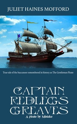 Captain Redlegs Greaves: A Pirate by Mistake