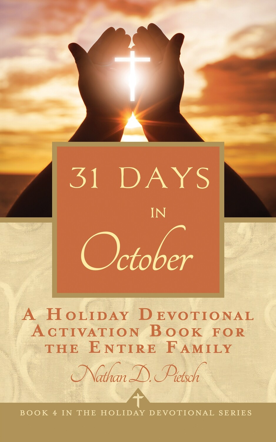 31 Days in October (Holiday Devotional Series Book 4)
