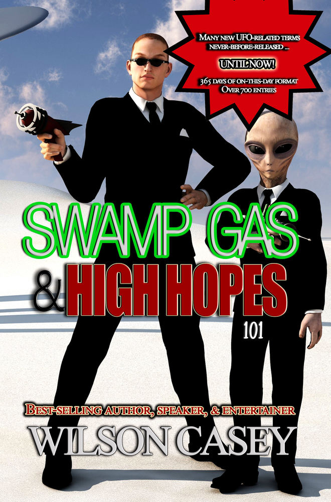 Swamp Gas & High Hopes 101