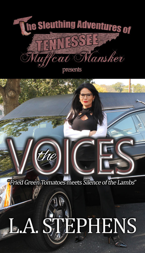 The Sleuthing Adventures of Tennessee Muffcat Mansker Presents: The Voices