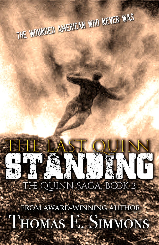 The Last Quinn Standing (The Quinn Saga, Book 2)