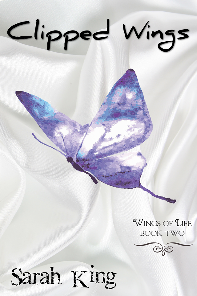 Clipped Wings (The Wings of Life, Book Two)