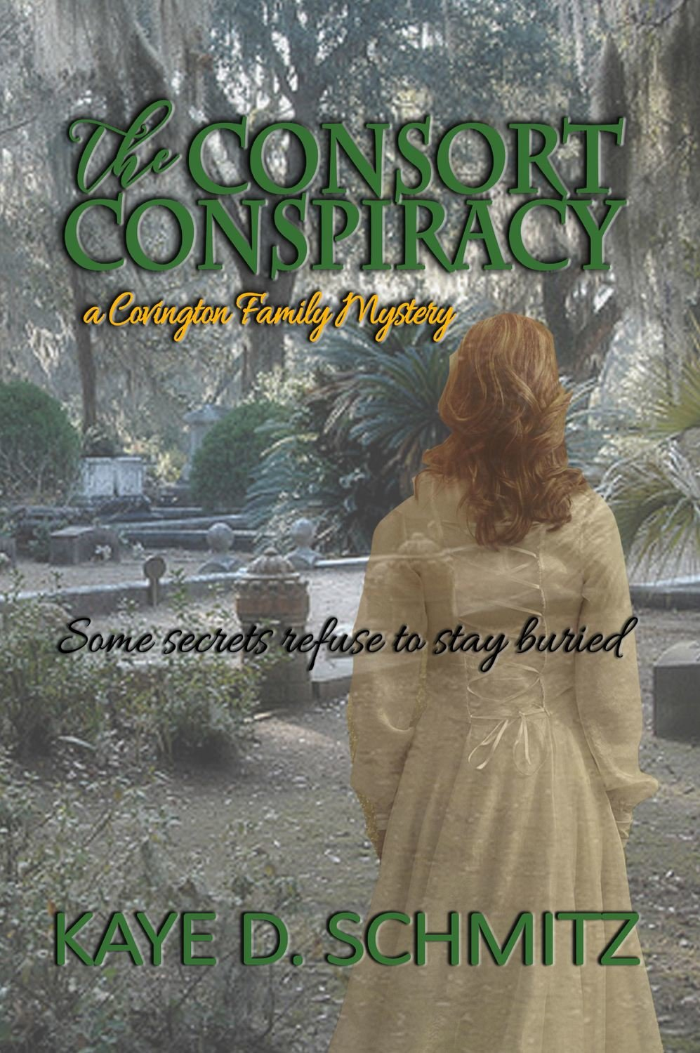 The Consort Conspiracy (A Covington Family Mystery, Book 1)