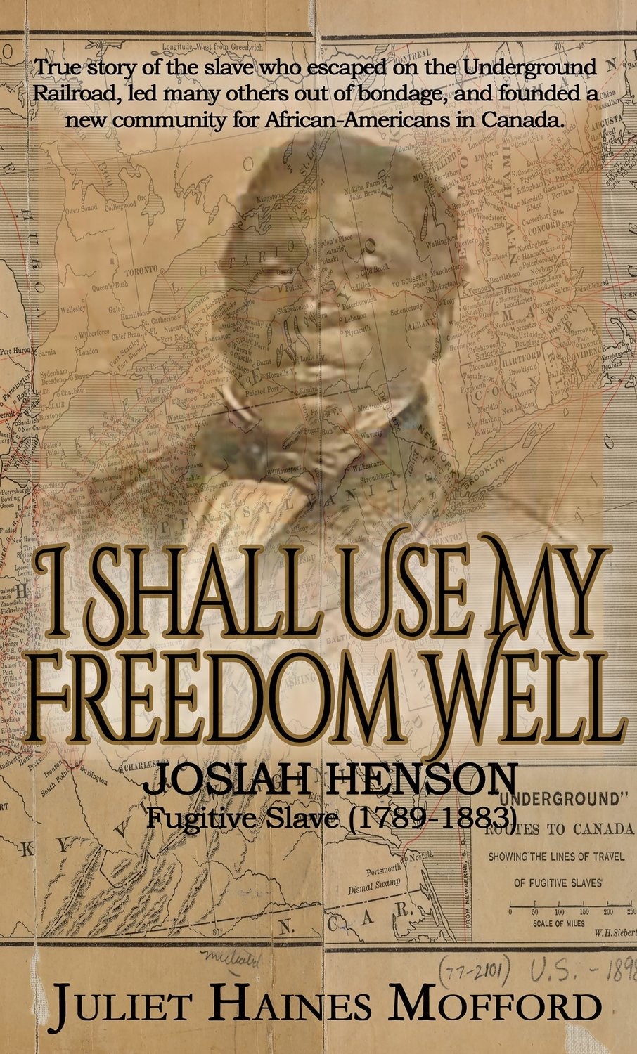 ​I Shall Use My Freedom Well: Josiah Henson, Fugitive Slave (1789-1883)