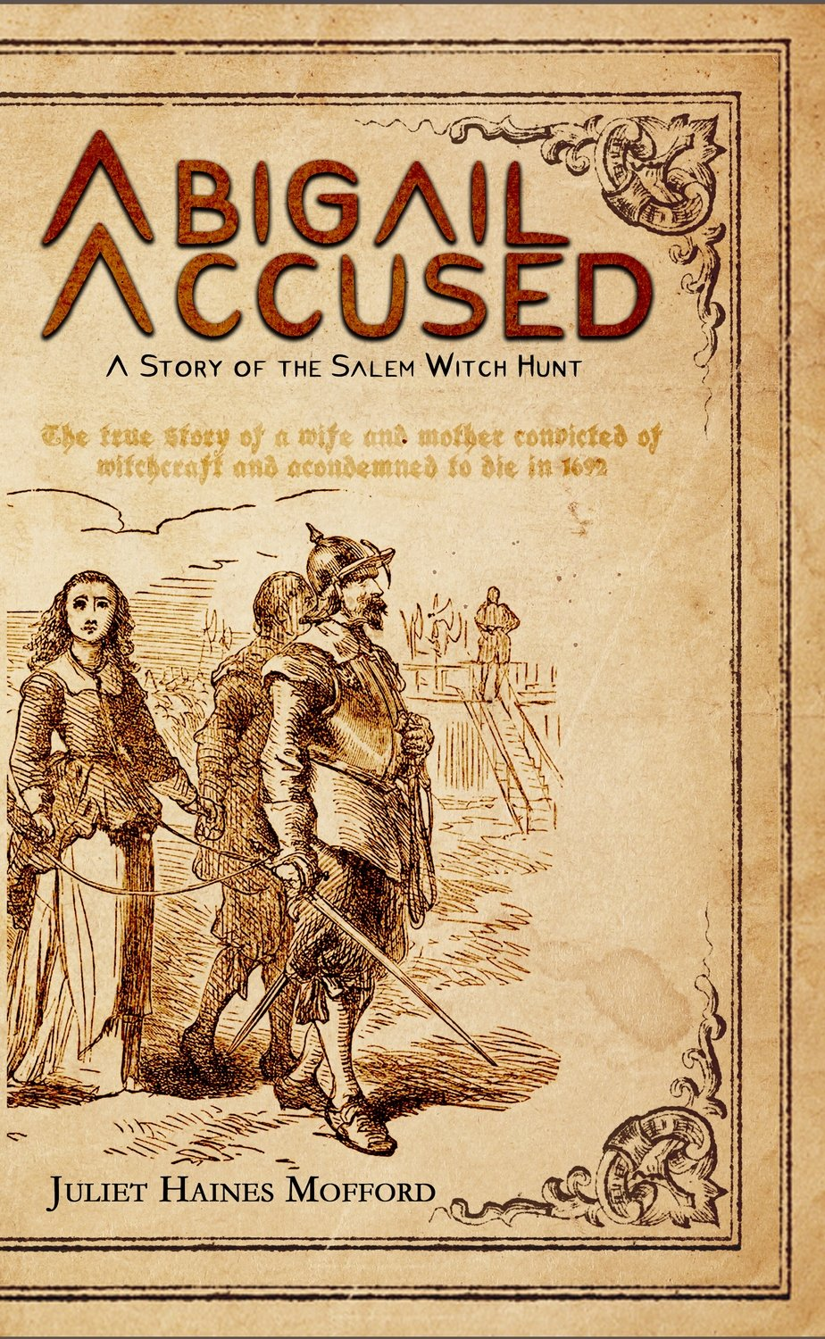 Abigail Accused: A Story of the Salem Witch Hunt