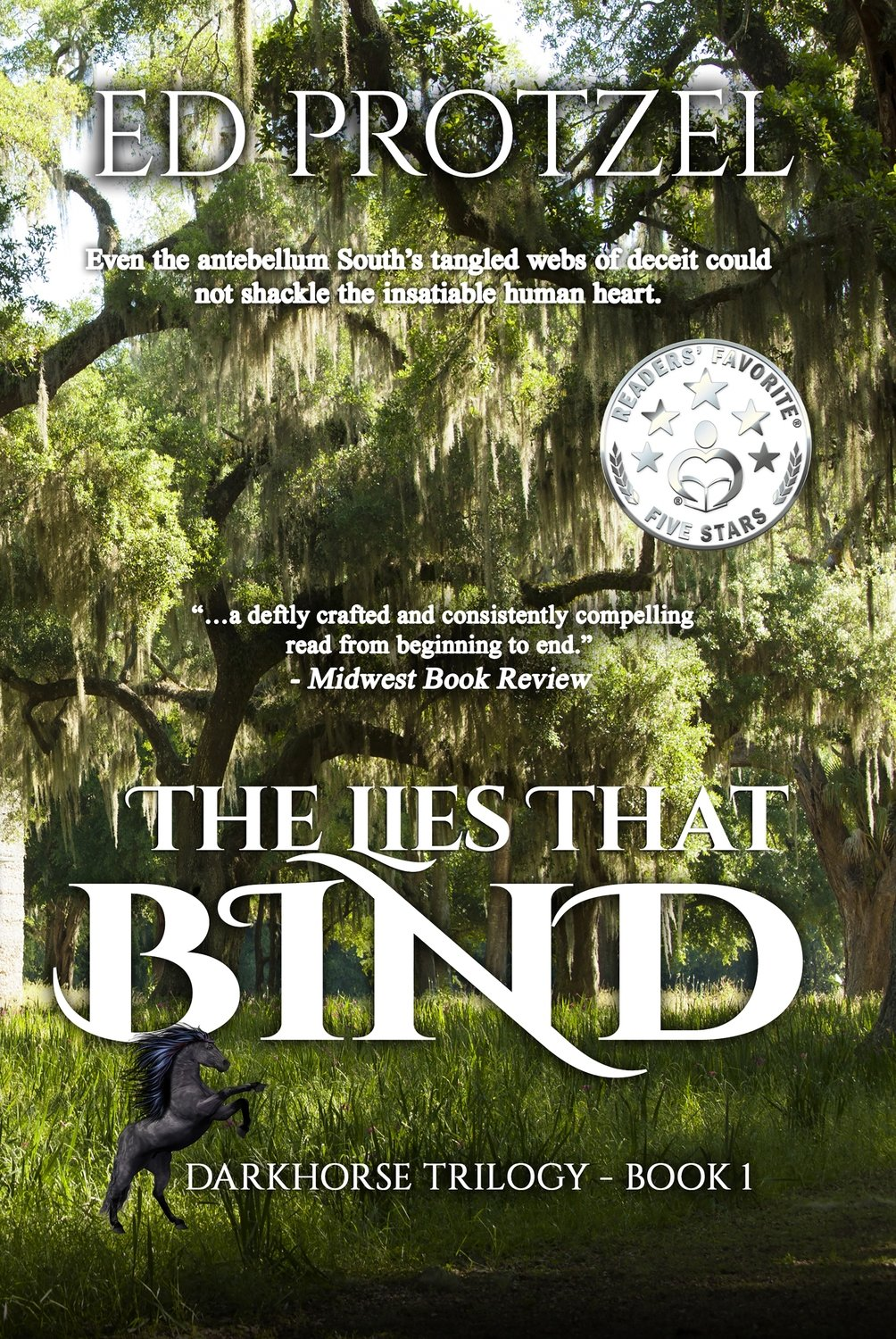 The Lies That Bind (DarkHorse Trilogy, Book 1)