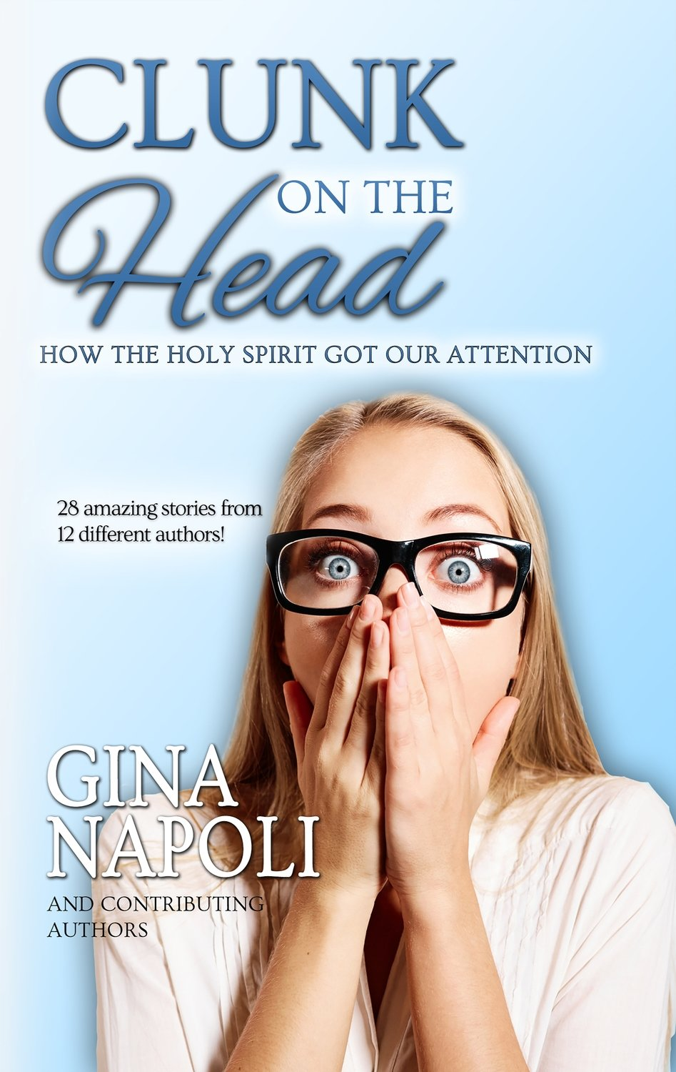 Clunk on the Head: How the Holy Spirit Got Our Attention