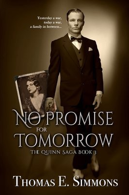 No Promise for Tomorrow (The Quinn Saga, Book 3)