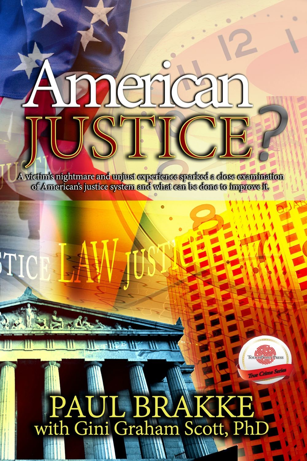 American Justice? (True Crime, Book 2)