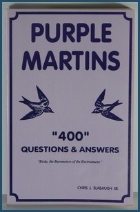 Purple Martins 400 Questions and Answers