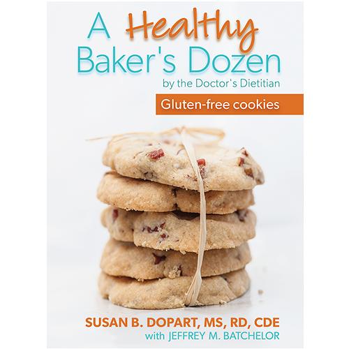 A Healthy Baker's Dozen By Susan B. Dopart, MS, RD, CDE [PDF, digital download]