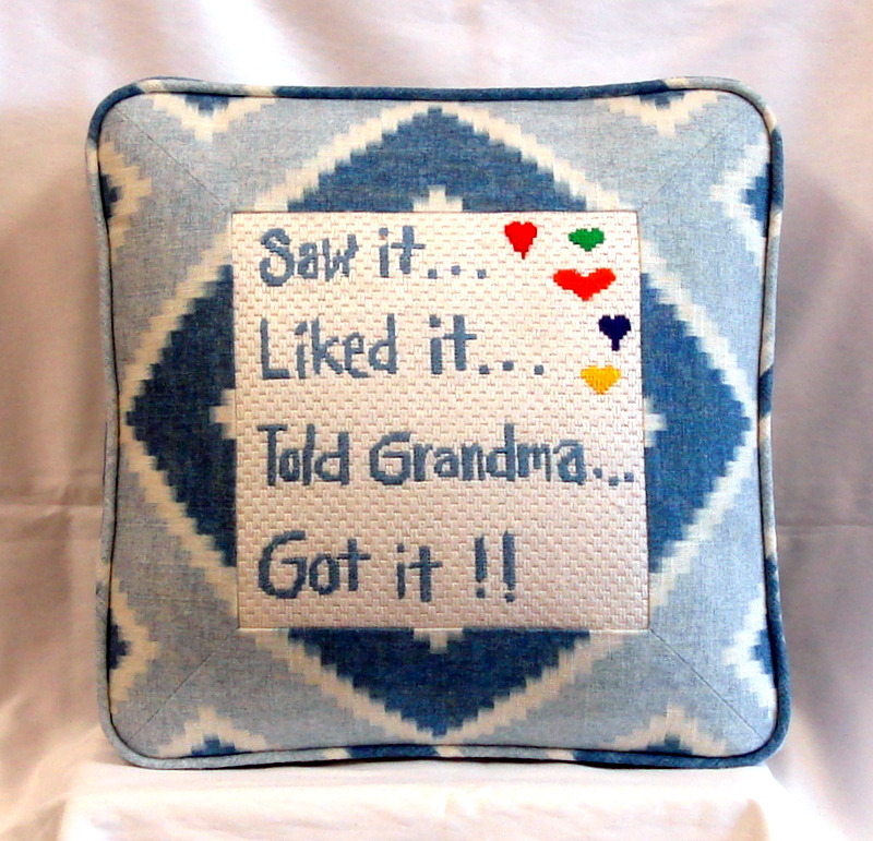 """Saw it, Liked it, Told Grandma, Got it""   (Hand Painted by Patti Mann)"