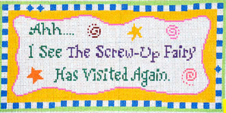 I See the Screw-Up Fairy.....       (Handpainted by Julia's Needleworks)