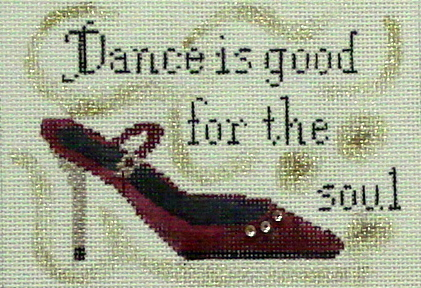 Dancing is Good For the Soul (Handpainted by Winnetka Stitchery) 18*851