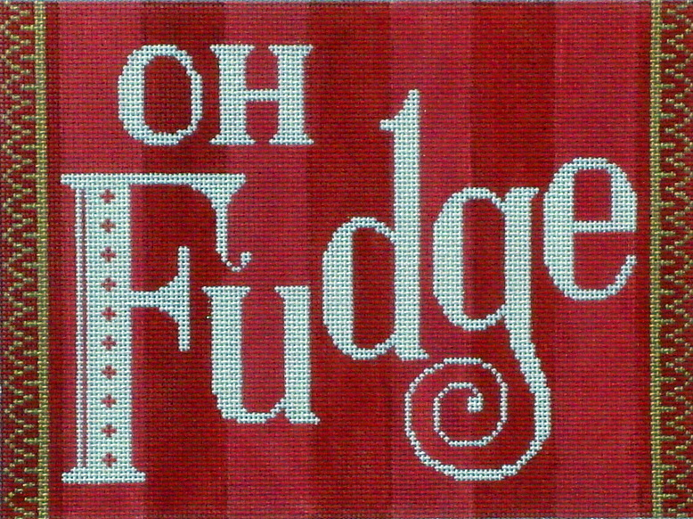 """Oh Fudge""  (Handpainted by Labors of Love) 18*LL429"