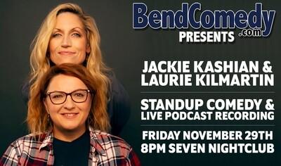 Special Event: Jackie Kashian & Laurie Kilmartin