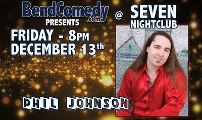 Bend Comedy Presents: Phil Johnson - Friday, December 13th