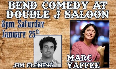 Bend Comedy Presents: Marc Yaffee - Double J Saloon - Saturday, January 25th