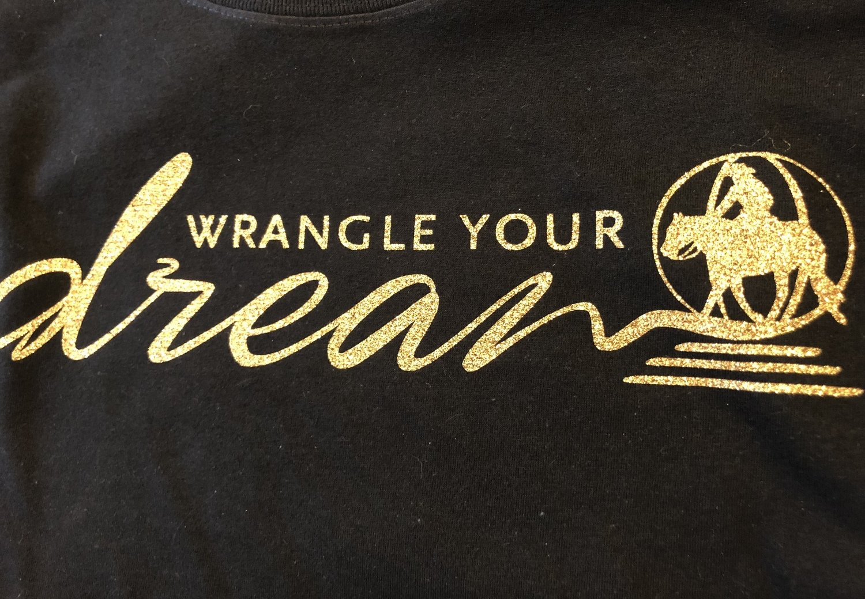Wrangle Your Dreams- Ranch Riding