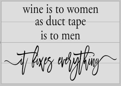 Wine is to Women