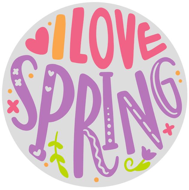 I Love Spring Round