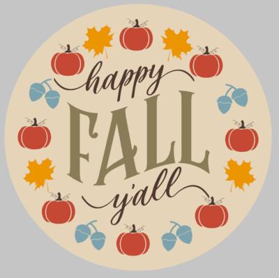 Happy Fall Y'all Round