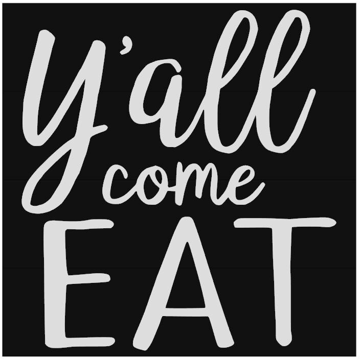 Ya'll Come Eat