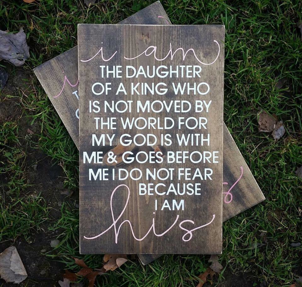 I am the daughter sign