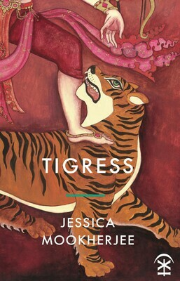 Tigress - Jessica Mookherjee