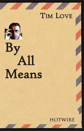 By All Means - Tim Love