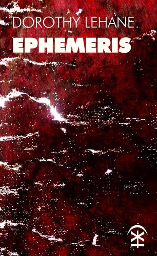 Ephemeris - Dorothy Lehane
