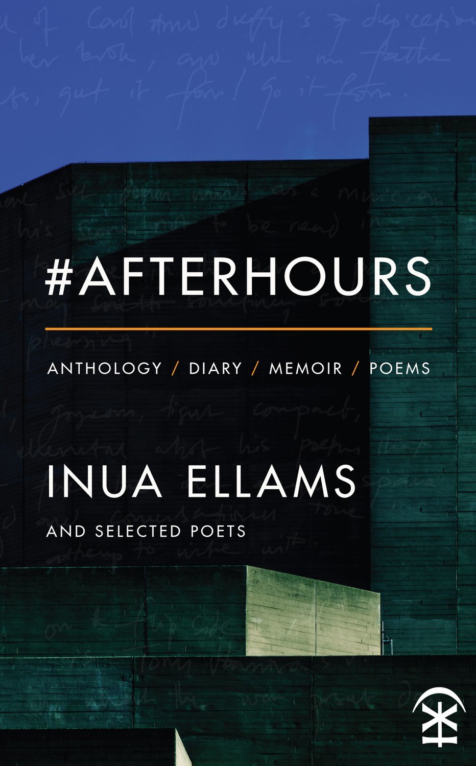 #Afterhours - Inua Ellams & Selected Poets
