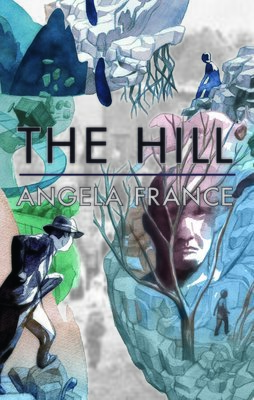 The Hill - Angela France