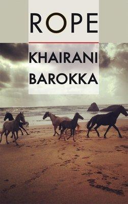 Rope - Khairani Barokka