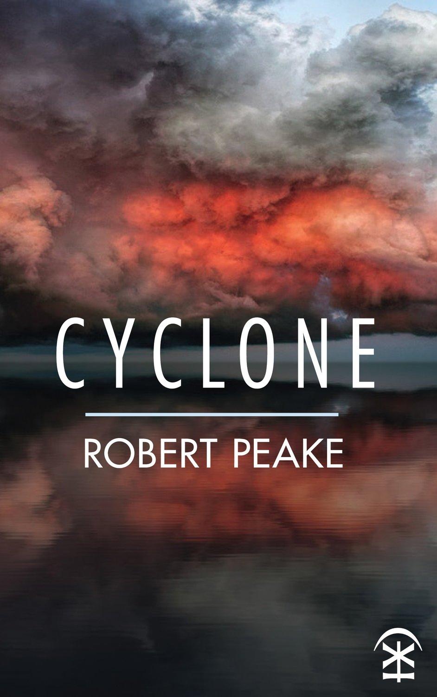 Cyclone - Robert Peake