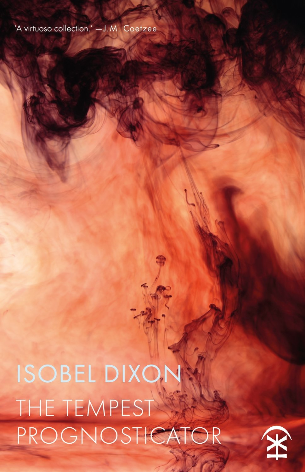 The Tempest Prognosticator - Isobel Dixon