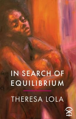 In Search of Equilibrium - Theresa Lola