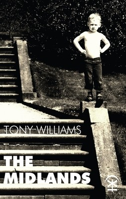 The Midlands - Tony Williams