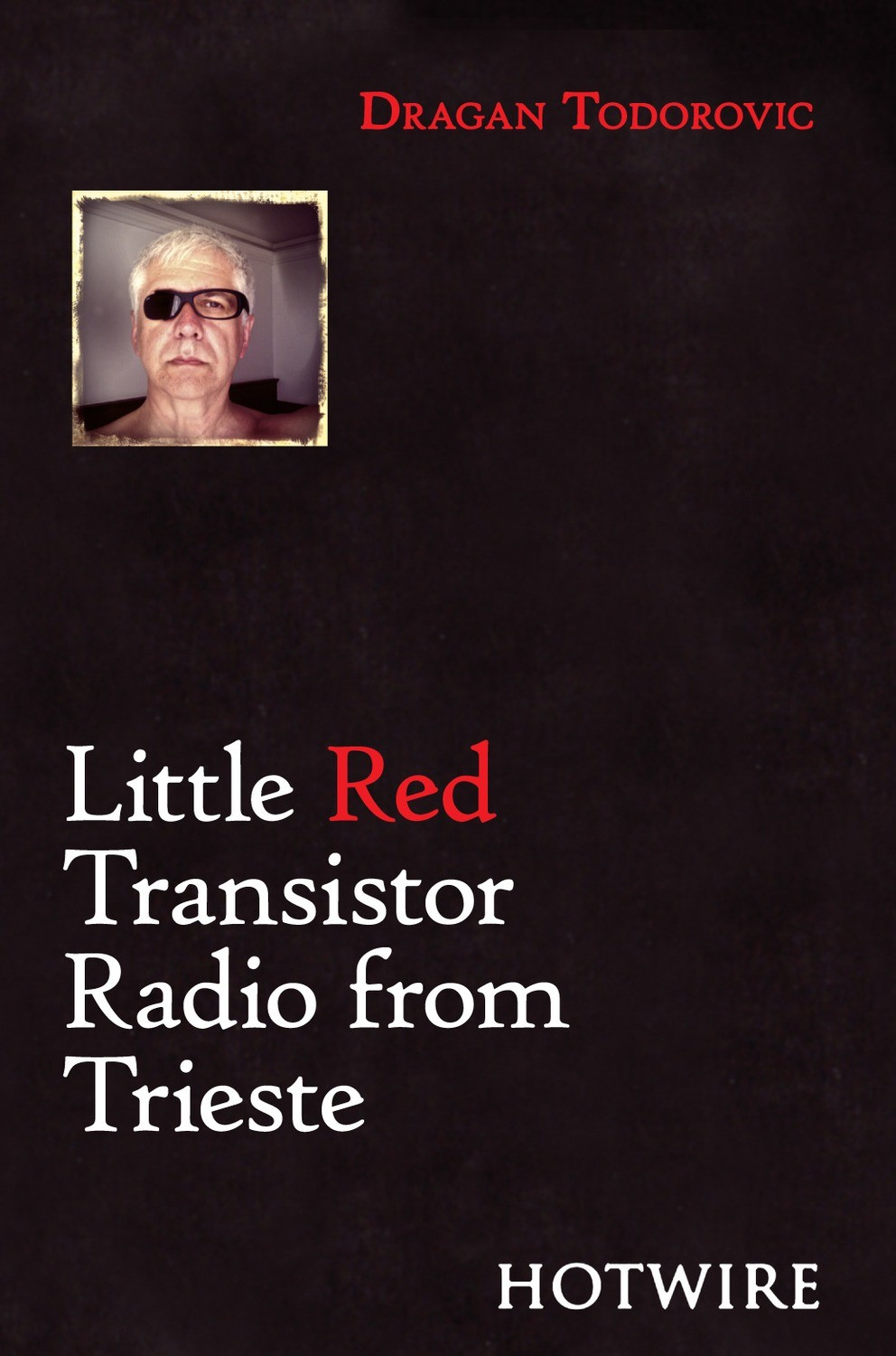 Little Red Transistor Radio from Trieste - Dragan Todorovic