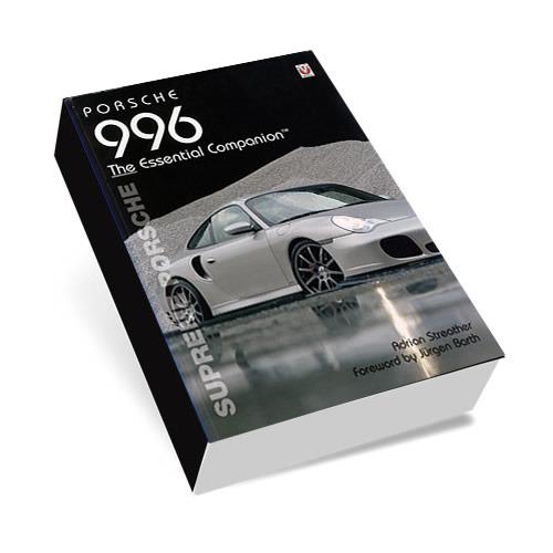 Porsche 996 The Essential Companion 1st Edition 00039