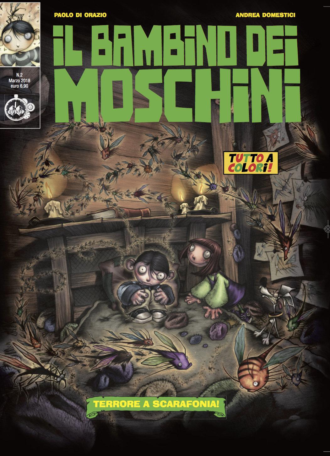 """IL BAMBINO DEI MOSCHINI n. 2 (di 3): """"Terrore a Scarafonia!"""" di Paolo Di Orazio e Andrea Domestici"""