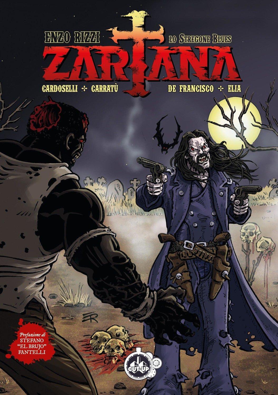 """""""ZARTANA: Lo stregone blues"""" di Enzo Rizzi e altri - Edizione """"Cover Enzo Rizzi"""""""