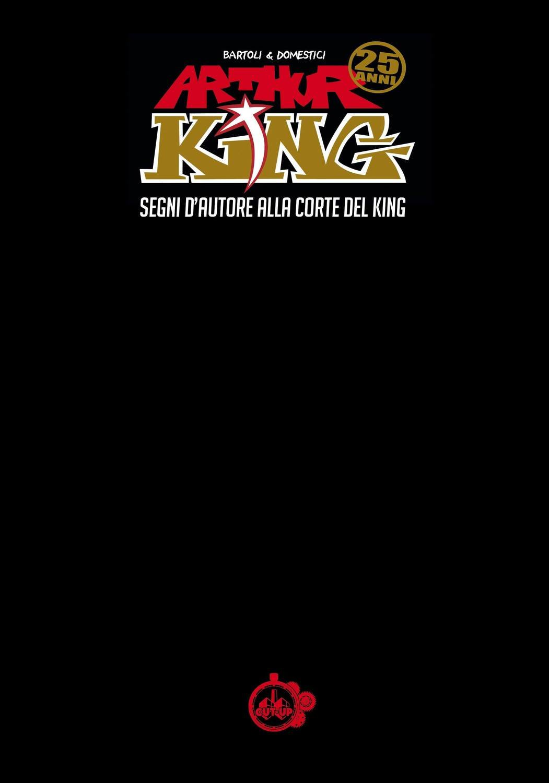 """""""ARTHUR KING: Segni d'autore alla corte del King"""" di Alessandro Bartoli & Andrea Domestici - SPEDIZIONE GRATUITA"""