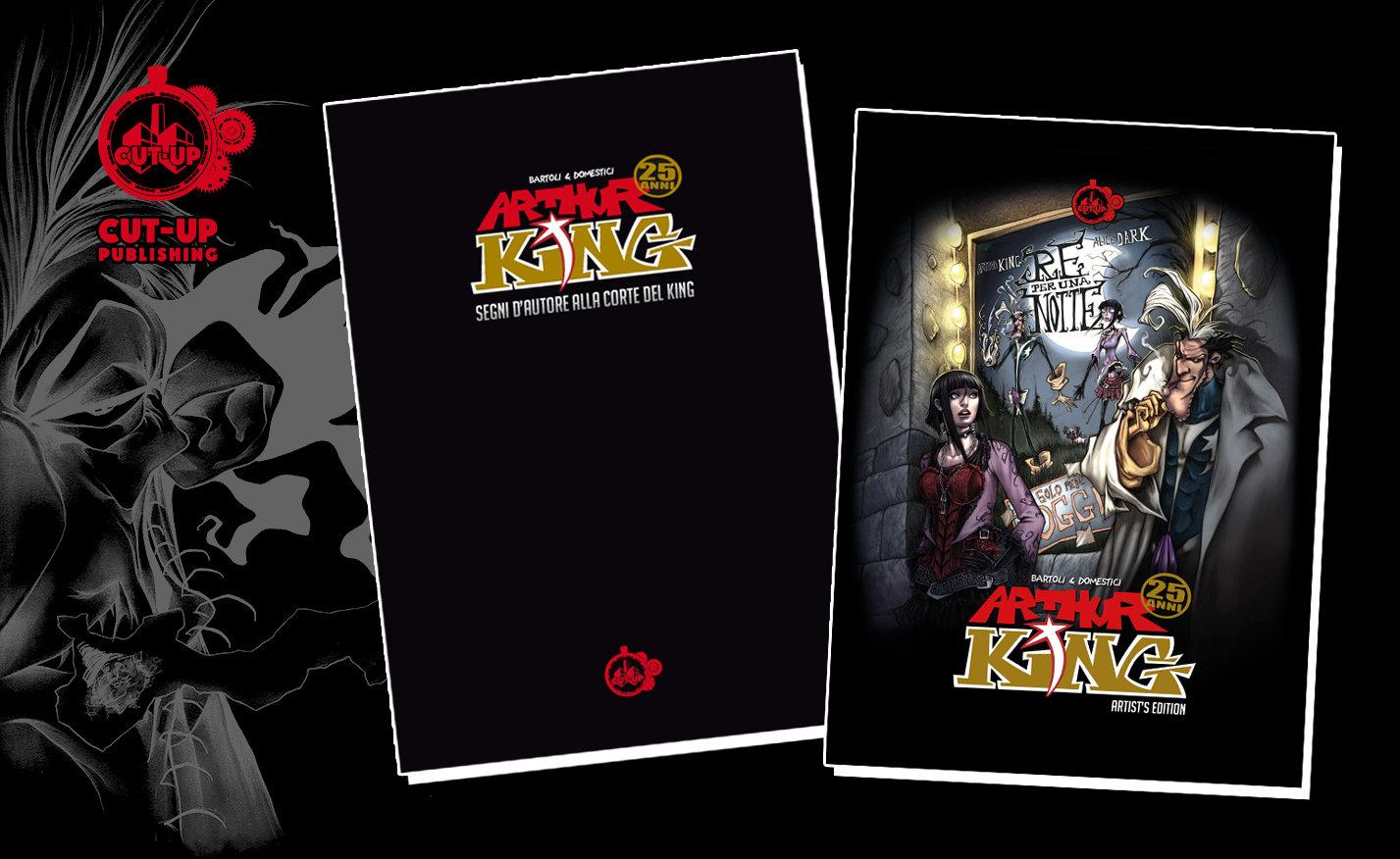 """COMBO """"ARTHUR KING"""" - Acquista entrambi i volumi cartonati con lo SCONTO e la SPEDIZIONE GRATUITA"""