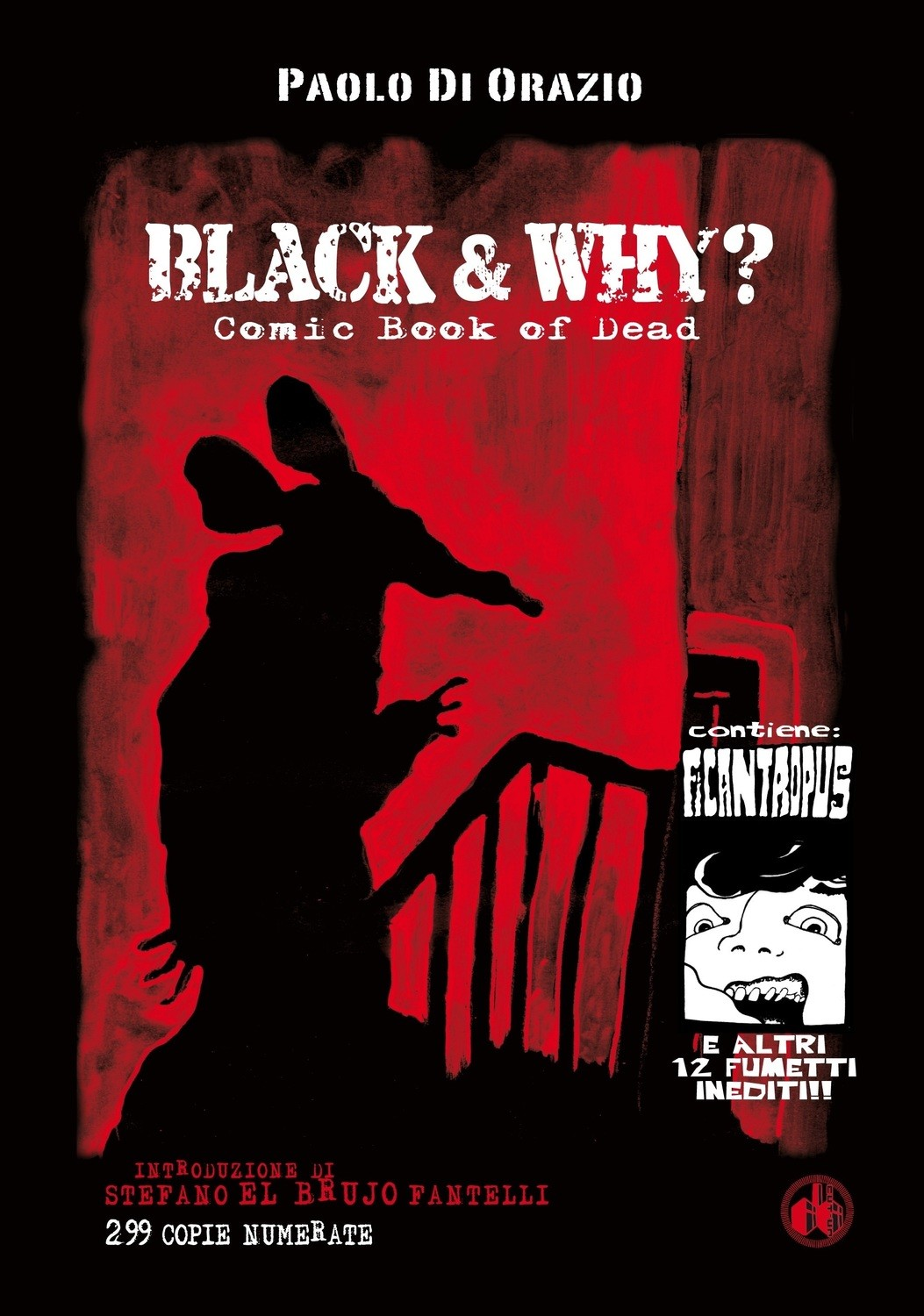 """BLACK AND WHY? – Comic Book Of Dead"" di Paolo Di Orazio - 299 copie numerate - SPEDIZIONE GRATUITA"