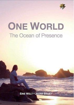 Eine Welt - Der Ozean der Präsenz