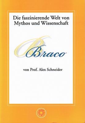 Braco – Die faszinierende Welt von Mythos und Wissenschaft