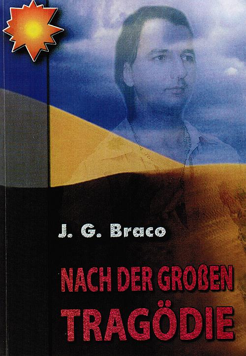 Nach der großen Tragödie – Von J. G. Braco