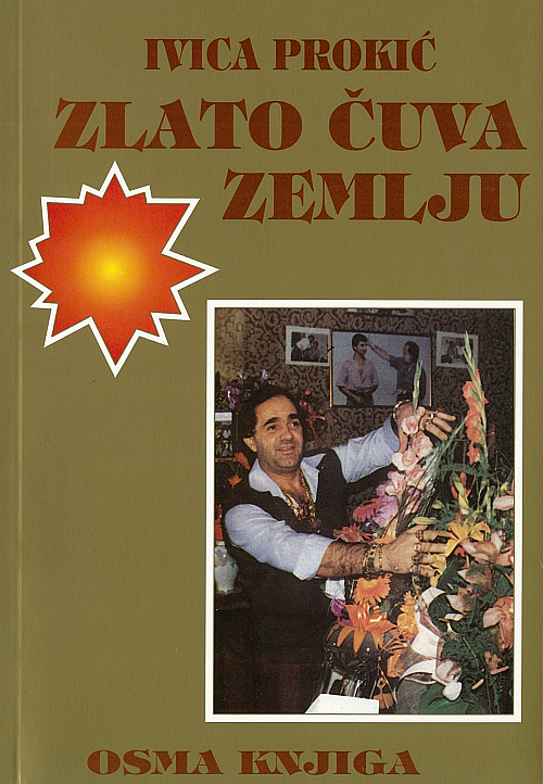 Ivica Prokić: Zlato čuva zemlju